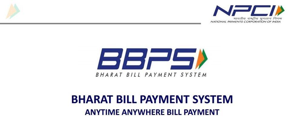 Bharat Bill Payment System(BBPS)- NPCI