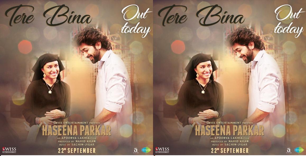 Watch Haseena Parkar song Tere Bina!