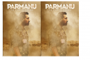 'Parmanu : The story of Pokhran' reveal their posters!