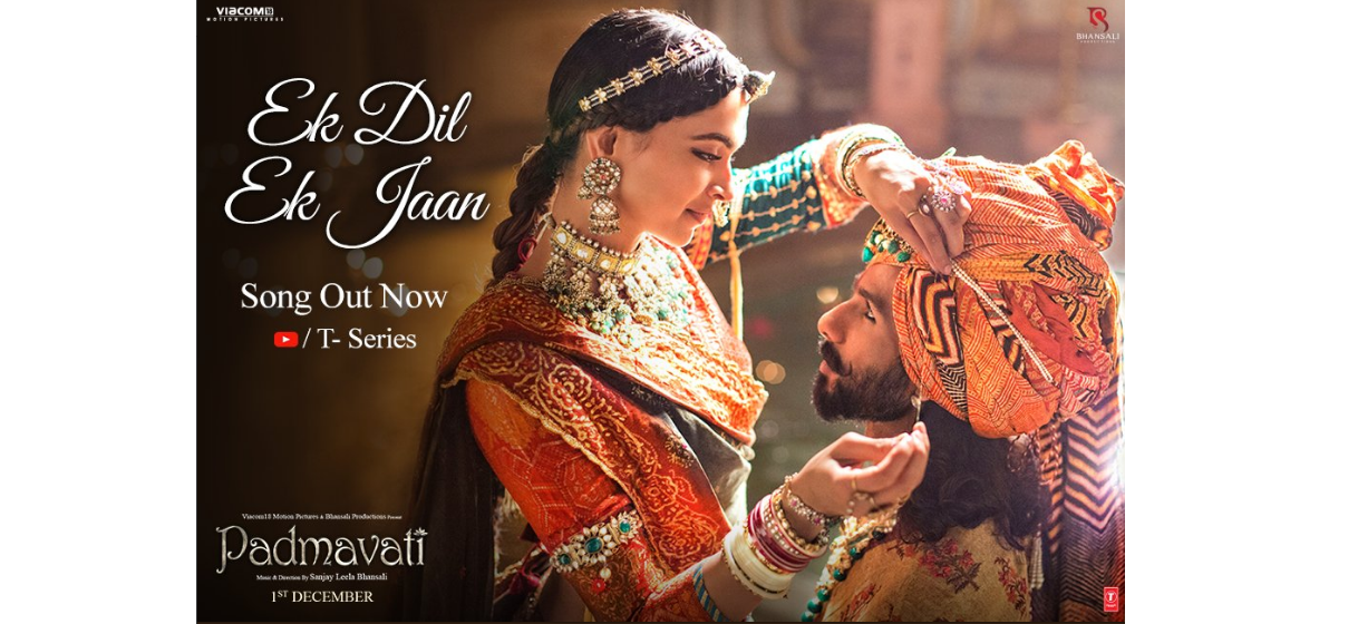 Padmavti's second song Ek Dil Ek Jaan has released today!