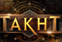 Takht-The movie