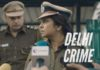 Delhi Crime on Netflix