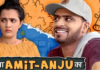 Amit Bhadana and Riya Mavi New Video - Kissa Amit Anju Ka