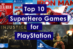 Top 10 Super Hero Games for PlayStation
