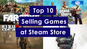 Top 10 Selling Games at Steam Store