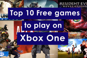 Top 10 free games to play on Xbox One
