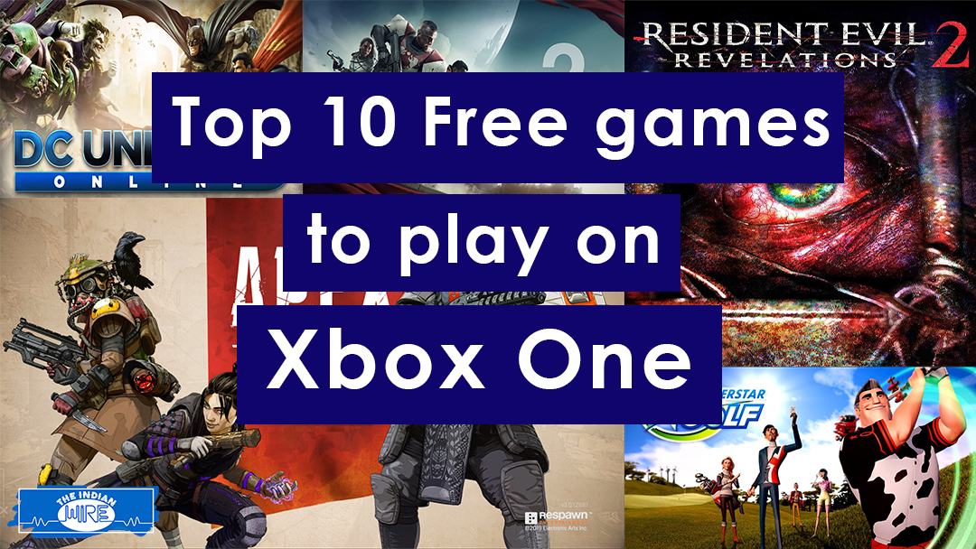 Top 10 Free Games To Play On Xbox One The Indian Wire