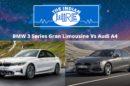 BMW 3 Series Gran Limousine Vs Audi A4